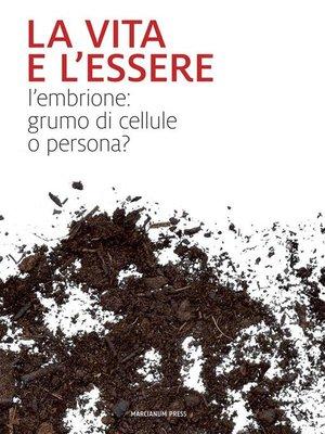 cover image of La vita e l'essere