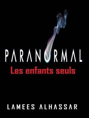 cover image of Les Enfants Seuls
