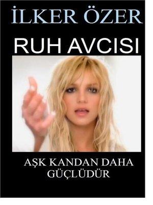 cover image of Ruh Avcısı