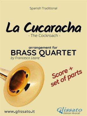 cover image of La Cucaracha--Brass Quartet score & parts