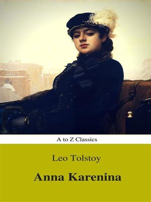 cover image of Anna Karenina (Best Navigation, Active TOC) (A to Z Classics)