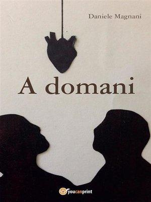 cover image of A domani
