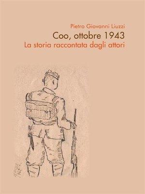 cover image of Coo, ottobre 1943--La storia raccontata dagli attori