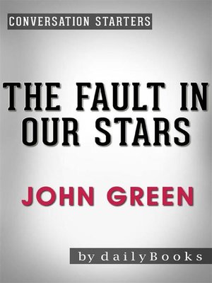 cover image of The Fault in Our Stars--by John Green | Conversation Starters