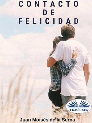cover image of Contacto de Felicidad