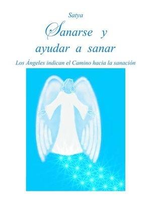 cover image of Sanarse y ayudar a sanar