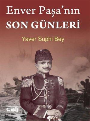 cover image of Enver Paşa'nın Son Günleri