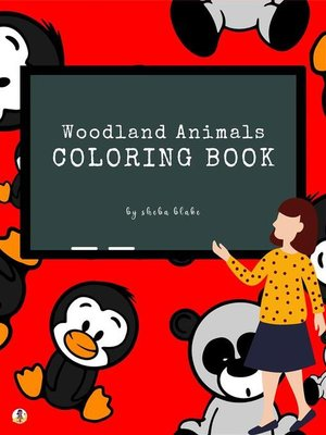 cover image of Woodland Animals Coloring Book for Kids Ages 3+ (Printable Version)