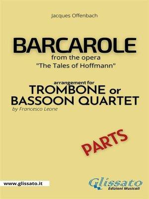 cover image of Barcarole--Trombone or Bassoon Quartet (parts)