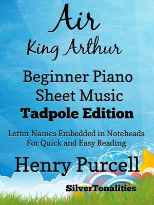 cover image of Air King Arthur Beginner Piano Sheet Music Tadpole Edition