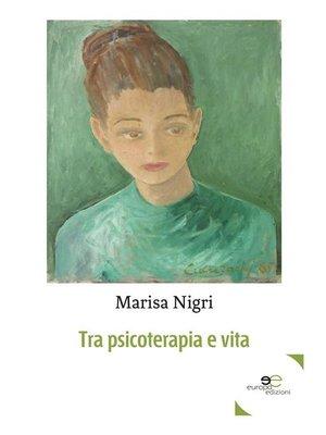 cover image of Tra psicoterapia e vita