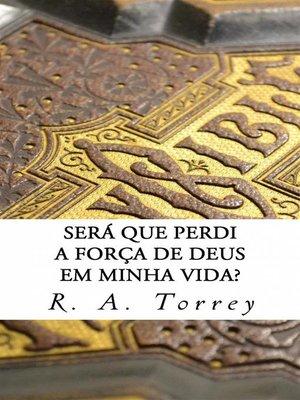 cover image of Será Que Perdi a Força De Deus Em Minha Vida?