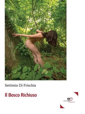 cover image of il Bosco Richiuso