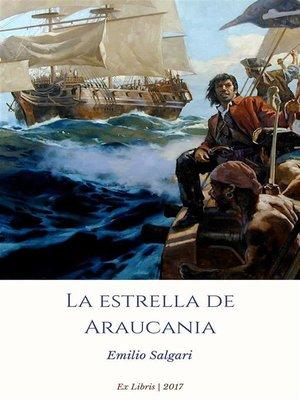 cover image of La estrella de Araucania