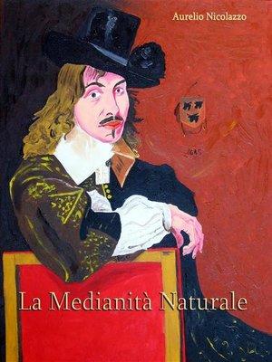 cover image of La medianità naturale