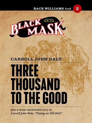 cover image of Three Thousand to the Good