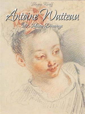 cover image of Antoine Watteau--130 Master Drawings