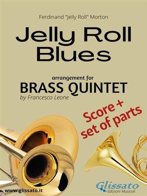 cover image of Jelly Roll Blues--Brass Quintet Quintet score & parts