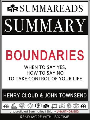 cover image of Summary of Boundaries--When to Say Yes, How to Say No to Take Control of Your Life by Henry Cloud & John Townsend