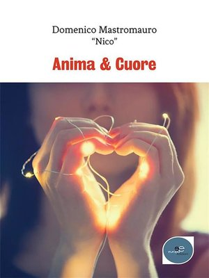 cover image of Anima & Cuore