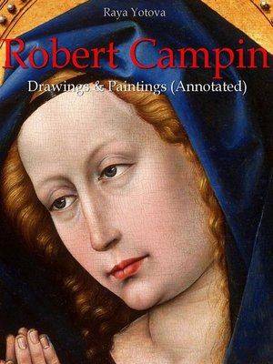cover image of Robert Campin--Drawings & Paintings (Annotated)