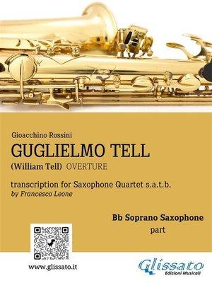 cover image of Guglielmo Tell--Quartetto di Sassofoni (Set parti)
