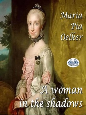 cover image of A Woman In the Shadows