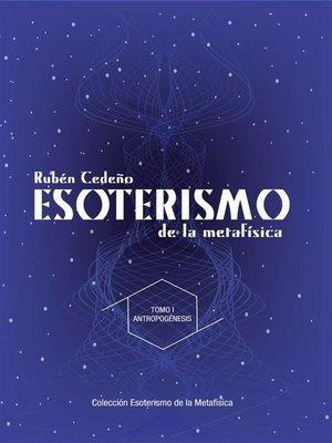 cover image of Esoterismo de la Metafísica --Antropogénesis
