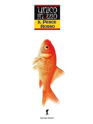 cover image of Il pesce rosso