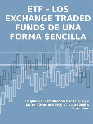 cover image of LOS EXCHANGE TRADED FUNDS DE UNA FORMA SENCILLA