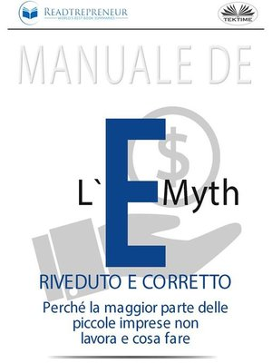 cover image of Manuale De L'E-Myth Riveduto E Corretto