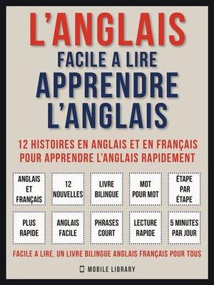 cover image of L'Anglais facile a lire--Apprendre l'anglais (Vol 1)