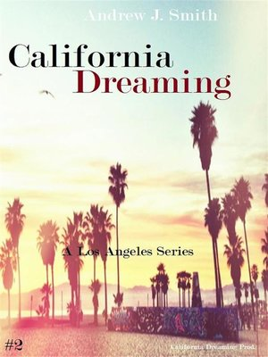 cover image of Unbecoming Meetings (#2 of California Dreaming) a Los Angeles Series