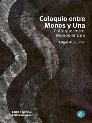 cover image of Coloquio entre Monos y Una/Colloque entre Monos et Una