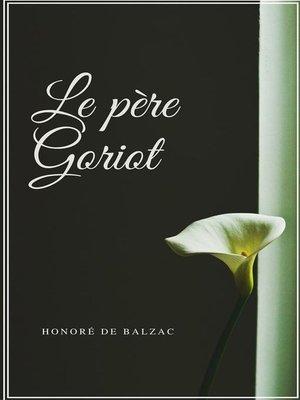 cover image of Le père Goriot