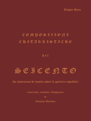 cover image of Composizioni chitarristiche del seicento