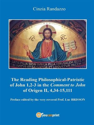 cover image of Reading philosophical-patristic of John 1,2-3 in the comment to John of Origen II, 4,34-15,111