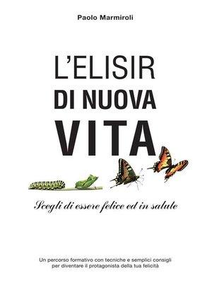 cover image of L'Elisir di Nuova Vita