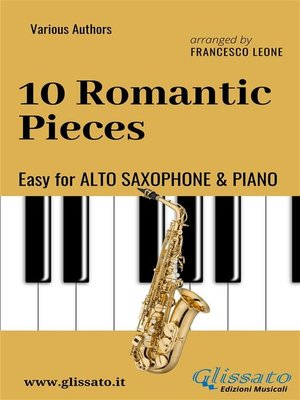 cover image of 10 Romantic Pieces--Easy for Alto Saxophone and Piano