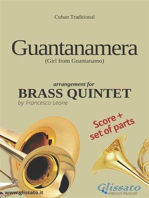 cover image of Guantanamera--Brass Quintet score & parts