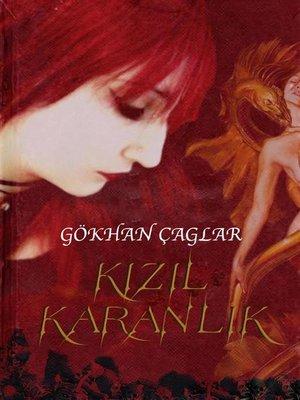 cover image of Kızıl Karanlık