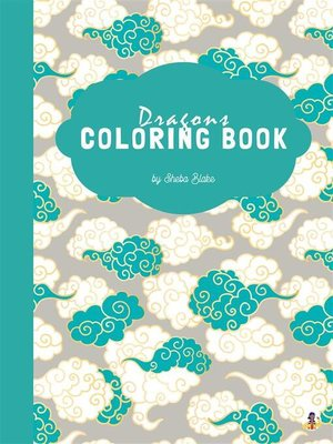 cover image of Dragons Coloring Book for Kids Ages 3+ (Printable Version)