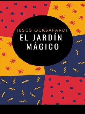cover image of El jardín mágico