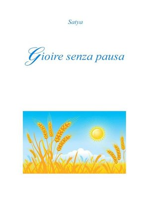cover image of Gioire senza pausa