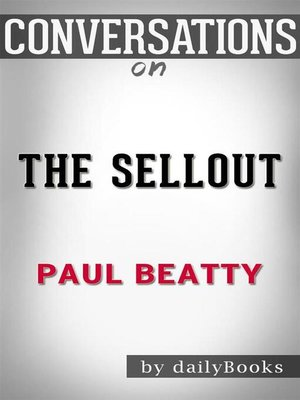 cover image of The Sellout--A Novel byPaul Beatty | Conversation Starters