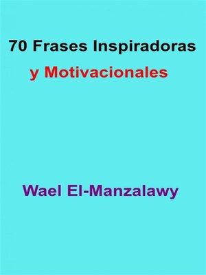 cover image of 70 Frases Inspiradoras Y Motivacionales