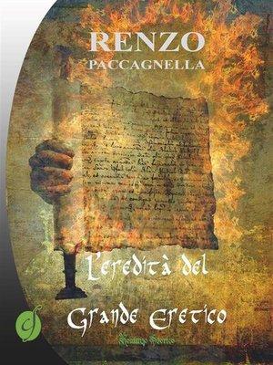 cover image of L'eredità del Grande Eretico