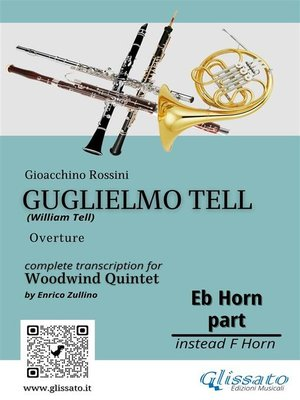 """cover image of Horn in Eb part of """"Guglielmo Tell"""" for Woodwind Quintet"""