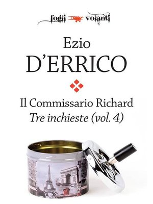 cover image of Il commissario Richard. Tre inchieste Volume 4