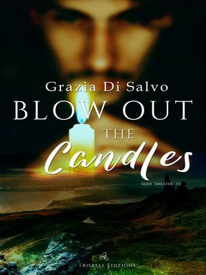 cover image of Blow out the candles